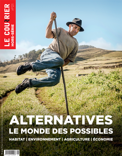 Hors-série n°1 - Alternatives, le monde des possibles